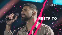 Restrito (DVD Open House Ao Vivo) - Dilsinho