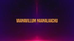 Vanavillum (Lyric Video) - V. Selvaganesh, Karthik, Premgi Amaren, Brodha V, Kalpana