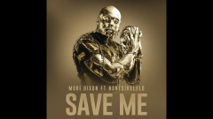 Save Me (Official Audio) - Mobi Dixon, Nontsikelelo