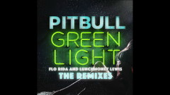 Greenlight (TJR Extended Mix (Audio)) - Pitbull, Flo Rida, Lunchmoney Lewis