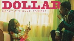 DOLLAR (Audio) - Becky G, Myke Towers