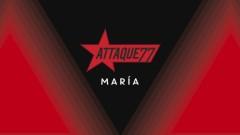 María (Lyric Video) - Attaque 77