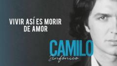 Vivir Asi es Morir de Amor (Audio) - Camilo Sesto