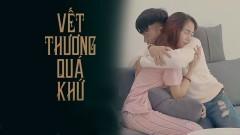 Vết Thương Quá Khứ - Nguyễn Hữu Thành