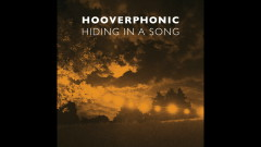 Hiding in a Song (Still Video) - Hooverphonic