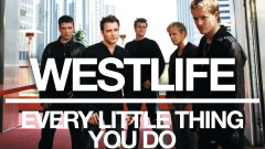 Every Little Thing You Do (Official Audio) - Westlife