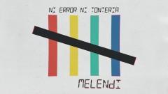 Ni Error Ni Tontería (Audio) - Melendi
