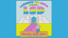 Heaven Can Wait (The Aston Shuffle Remix - Official Audio) - LSD, Sia, Diplo, Labrinth