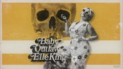 Baby Outlaw (Audio) - Elle King