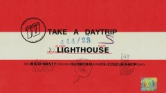 Lighthouse (Official Audio) - Take A Daytrip, Rico Nasty, slowthai, ICECOLDBISHOP