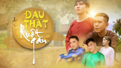 Đau Thắt Ruột Gan - Nguyễn Linh, Phi Bằng