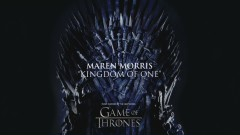 Kingdom of One (from For The Throne (Music Inspired by the HBO Series Game of Thrones) - Lyric Video) - Maren Morris