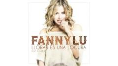 Llorar Es Una Locura (Cover Audio) - Fanny Lu, El Mola