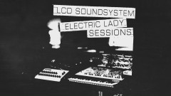 you wanted a hit (electric lady sessions - official audio) - LCD Soundsystem
