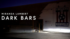 Dark Bars (Lyric Video) - Miranda Lambert