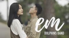 Em - Dolphins Band