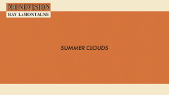 Summer Clouds (Lyric Video) - Ray LaMontagne