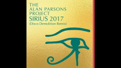 Sirius 2017(Disco Demolition Remix) (Audio) - The Alan Parsons Project