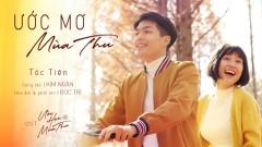 Ước Mơ Mùa Thu (Ước Hẹn Mùa Thu OST) - Tóc Tiên
