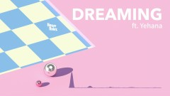 Dreaming - House Rulez, Yehana