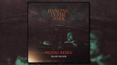 Dancing In The Dark (Panski Remix [Official Audio]) - Frank Walker