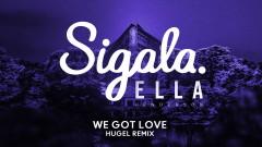 We Got Love (HUGEL Remix) [Audio]