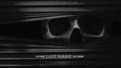 Last Name (Audio) - Future, Lil Durk