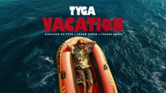 VACATION (Official Video) - Tyga