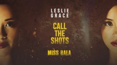 Call the Shots (Audio) - Leslie Grace