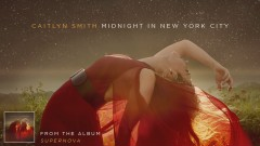 Midnight in New York City (Audio) - Caitlyn Smith