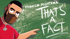 That's A Fact (Audio) - French Montana