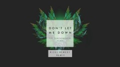 Don't Let Me Down (Ricky Remedy Remix - Audio) - The Chainsmokers, Daya
