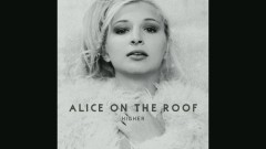 Sound of Drums (Audio) - Alice on the roof