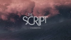 Underdog (Official Lyric Video) - The Script