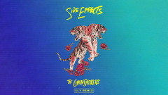 Side Effects (Sly Remix - Official Audio)