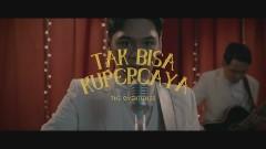 Tak Bisa Kupercaya - TheOvertunes