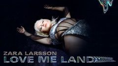Love Me Land (Audio) - Zara Larsson
