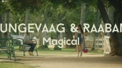 Magical - Tungevaag & Raaban, Tungevaag, Raaban