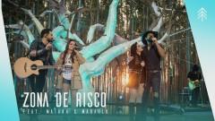 Zona de Risco (Ao Vivo) - Fernando & Sorocaba, Maiara & Maraisa