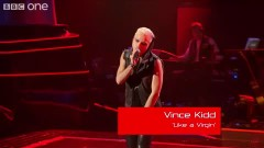Like A Virgin (The Voice UK - Blind Auditions 2) - Vince Kidd
