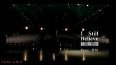 I Still Believe - Tào Cách, Từ Nhược Tuyên