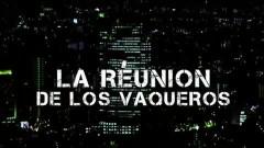 La Reuníon De Los Vaqueros - Wisin Y Yandel
