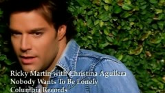 Nobody Wants To Be Lonely - Ricky Martin, Christina Aguilera