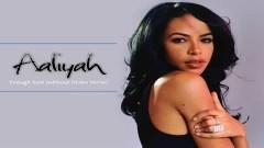 Enough Said (Without Drake Version) - Aaliyah