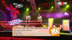 Don't Forget (Battle Round - The Voice Of Korea) (Vietsub) - Lee Eun Ah, Son Ji Hye