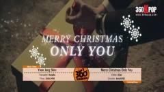 Merry Christmas Only You (Vietsub) - Yoon Jong Shin