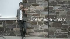 I Dreamed A Dream (Les Misérables OST) (Violin Cover) - Jun Sung Ahn