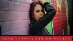 Rock Me (Steve More Radio Edit) - Melanie C