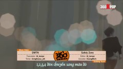 Safety Zone (Vietsub) - DMTN