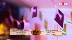 The Art Of Sedution (Vietsub) - Heo Young Saeng